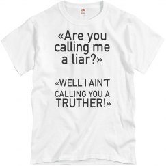 Are You Calling Me A Liar?