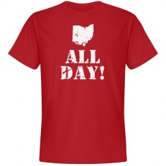 OHIO ALL DAY!  Tee