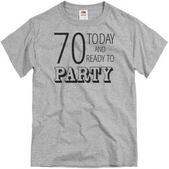 70 today and ready to party