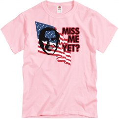 Miss Me Yet? Flag