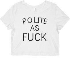 Polite As Fuck