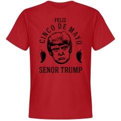 Donald Trump Loves Cinco de Mayo
