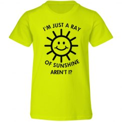 Im Just A Ray Of Sunshine