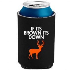If Its Brown Its Down