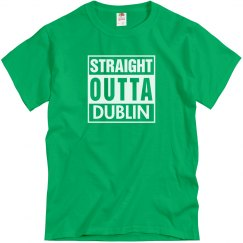 Straight Outta Dublin
