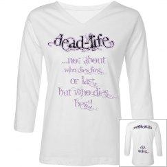 Dead-Life R.I.P. Bitches!