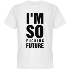 I'm So Future