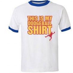 My Dodgeball Shirt