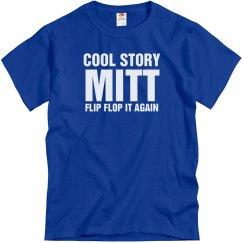 Cool Story  Mitt