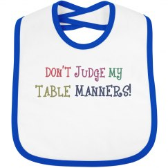 Don't Judge Table Manners