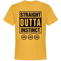 Straight Outta Instinct