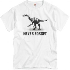 Never Forget Dinosaur