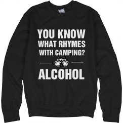 Alcohol Rhymes With Camping