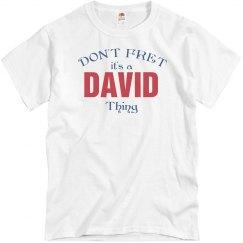 It's a David thing