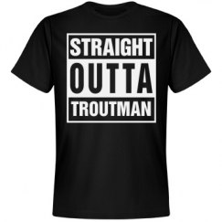 Straight Outta Troutman
