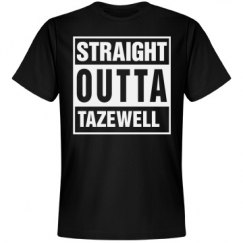 Straight Outta Tazewell