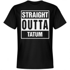 Straight Outta Tatum