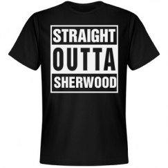Straight Outta Sherwood