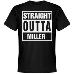Straight Outta Miller