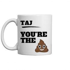 Taj, You're The Best