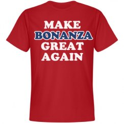 Make Bonanza Great Again