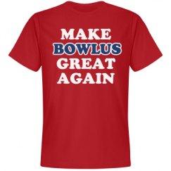 Make Bowlus Great Again