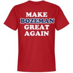 Make Bozeman Great Again
