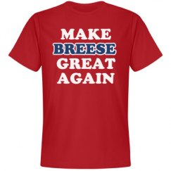 Make Breese Great Again
