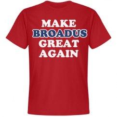 Make Broadus Great Again