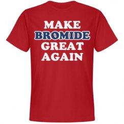 Make Bromide Great Again