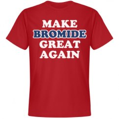 Make Bromide Great Again