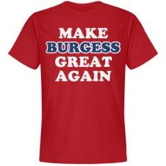 Make Burgess Great Again
