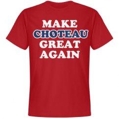 Make Choteau Great Again