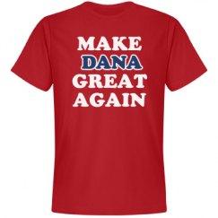 Make Dana Great Again