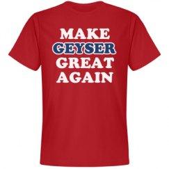 Make Geyser Great Again