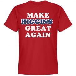 Make Higgins Great Again