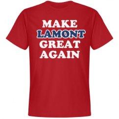 Make Lamont Great Again