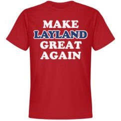 Make Layland Great Again
