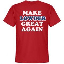 Make Lowder Great Again