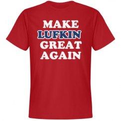 Make Lufkin Great Again
