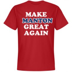 Make Manton Great Again