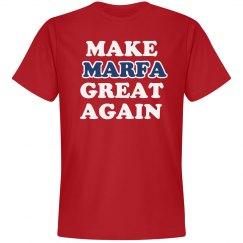 Make Marfa Great Again