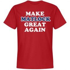 Make Matlock Great Again