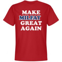 Make Milfay Great Again