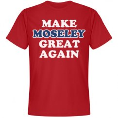 Make Moseley Great Again