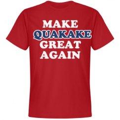 Make Quakake Great Again