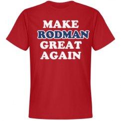 Make Rodman Great Again