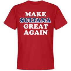 Make Sultana Great Again
