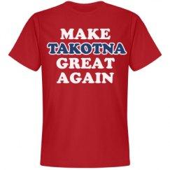Make Takotna Great Again