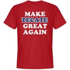 Make Tecate Great Again